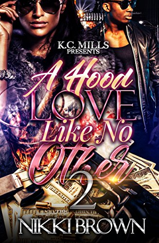 A Hood Love Like No Other 2