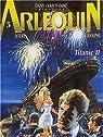 Arlequin, tome 5 : Titanic 2 par Rodolphe