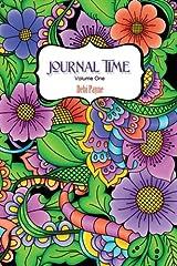 Journal Time: Volume One (Volume 1) Diary