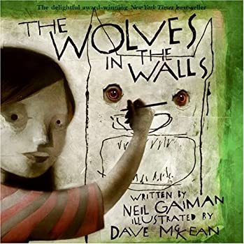 The Wolves in the Walls 0380810956 Book Cover