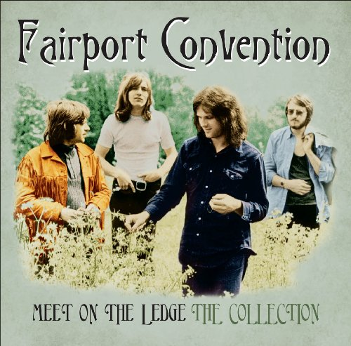 fairport convention meet on the ledge amazon
