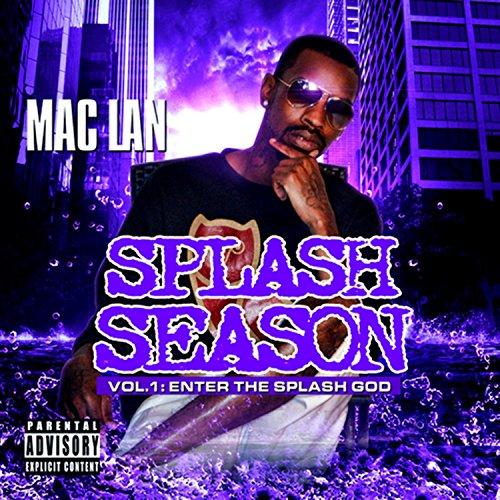 Splash Season Vol. 1: Enter The Splash God [Explicit]