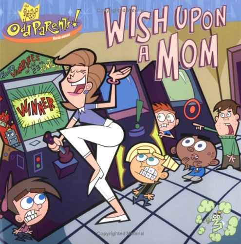 Wish upon a Mom (Fairly Oddparents) PDF