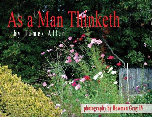 As Man Thinketh James Allen