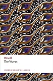 The Waves n/e (Oxford World's Classics)