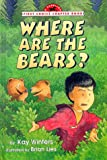 Where Are the Bears?, Kay Winters, 0385322917