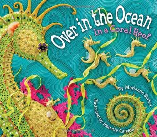 Over in the Ocean: In a Coral Reef (Simply Nature Books) (A Simply Nature Book)