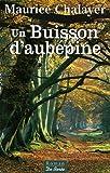 """Afficher """"Un buisson d'aubépine"""""""