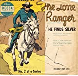 The Adventures of the Lone Ranger - He Finds Silver
