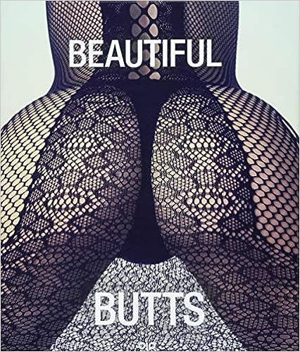 Beautiful Butts: Eine Hommage