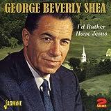 I'd Rather Have Jesus [ORIGINAL RECORDINGS REMASTERED] 2CD SET