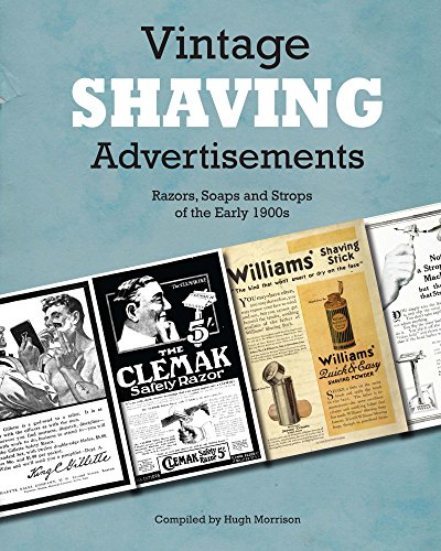 Vintage Shaving Advertisements: Razors, Soaps and Strops of the Early 1900s