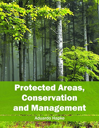 Protected Areas, Conservation and Management ()