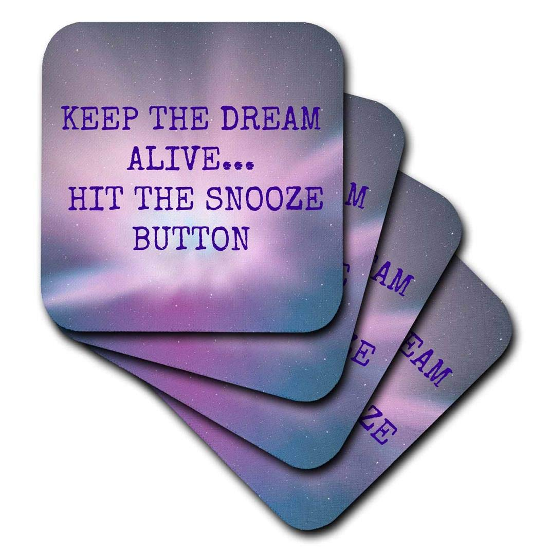 Set of 8 Purple Lettering-Soft Coasters 3dRose cst/_172393/_2 Keep The Dream Alive Hit The Snooze Button