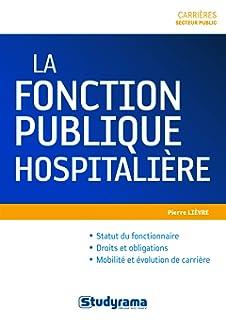 Amazon Fr Le Statut General De La Fonction Publique Hospitaliere