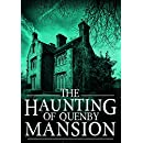 The Haunting of Quenby Mansion: A Haunted House Mystery- Book 0