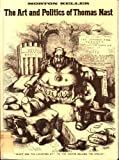 The Art and Politics of Thomas Nast, Morton Keller, 0195019296
