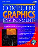 Computer Graphics Environment, John Bradberry, 0672303051