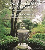 Money, Manure and Maintenance : Ingredients for Successful Gardens of Marian Coffin, Pioneer Landscape Architect 1876-1957, Fleming, Nancy, 0964300303