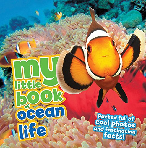 - My Little Book of Ocean Life: Packed full of cool photos and fascinating facts!