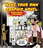 Create Your Own Graphic Novel Using Digital Techniques, Mike Chinn and Chris McLoughlin, 0764134655