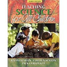 Teaching Science for All Children (3rd Edition)