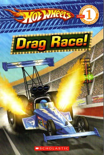 Hot Wheels: Drag Race! (Scholastic Reader Level 1)