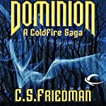 Dominion: A Coldfire Novella | C. S. Friedman