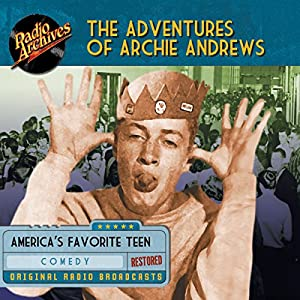 The Adventures of Archie Andrews Radio/TV Program