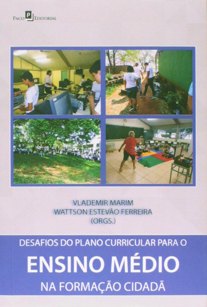 Read Online Desafios do Plano Curricular para o Ensino Médio na Formação Cidadã PDF