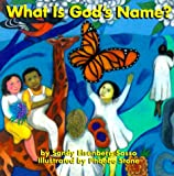 What Is God's Name?, Sandy Eisenberg Sasso, 1893361101