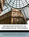 Shakspere Society of Philadelphi, Richard Lewis Ashhurst and Garrick Mallery, 114883785X