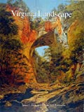 The Virginia Landscape, James C. Kelly and William M. S. Rasmussen, 1574271156