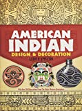 img - for American Indian Design and Decoration (Dover Pictorial Archive) book / textbook / text book