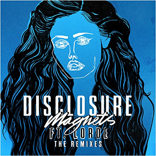 Magnets (Loco Dice Remix) [feat. Lorde]