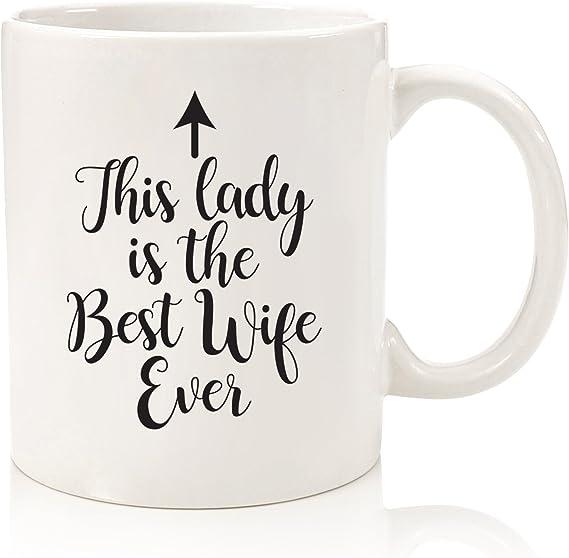 Amazon.com: Best esposa Ever Taza de café – Gran regalo de ...