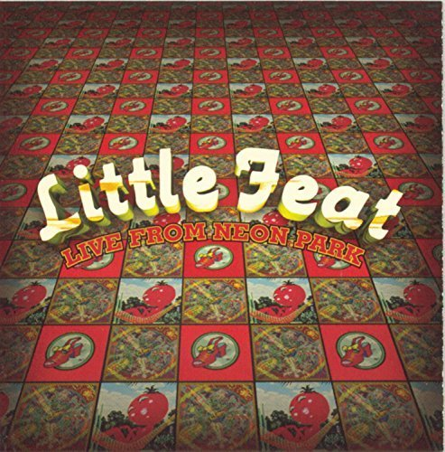 Live from Neon Park by Little Feat B01G47RLCW