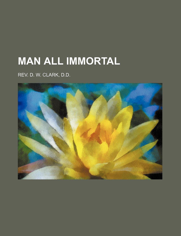 MAN ALL IMMORTAL PDF