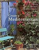 Create a Mediterranean Garden