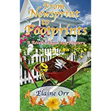From Newsprint to Footprints: A River's Edge Cozy Mystery (River's Edge Cozy Mysteries Book 1) (English Edition)