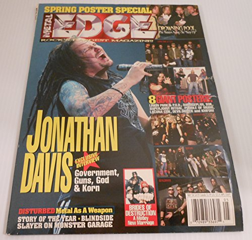 (Metal Edge magazine Volume 50 no. 1 May 2004 (Jonathan Davis on cover)[single issue magazine]***WEAR on magazine, SPINE IS TORN, COVER IS TORN**Overall Acceptable)