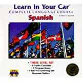 Learn in Your Car Spanish: The Complete Language Course (English and Spanish Edition)