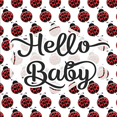 Hello Baby: Baby Shower Guestbook - Space for Photos - Ladybug Ladybird (Adorable Sign In Guest Books & Memory Keepsake)]()