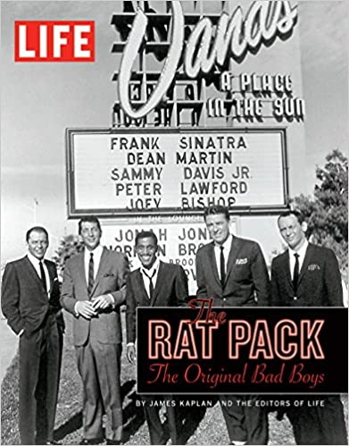 LIFE The Rat Pack The Original Bad Boys