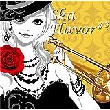 Ska Flavor#3