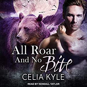 All Roar and No Bite Audiobook