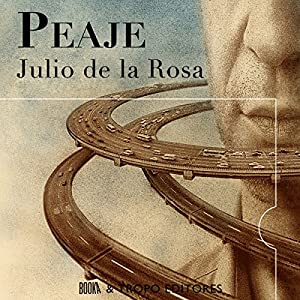 Peaje [Spanish Edition] Audiobook