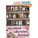 International Lolita Fashion Photobook (Japanese Edition)