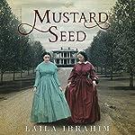Mustard Seed | Laila Ibrahim