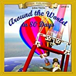 Around the World in 80 Days: Bring the Classics to Life | Jules Verne